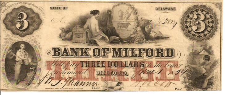 Bank fo Milford (Delaware)  3 Dollar  1854 Issue  Not in circulation anymore  AKA - Broken Notes Dimensions: 200 X 100, Type: JPEG