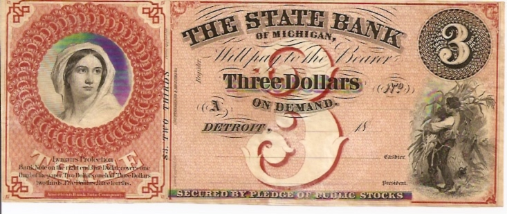The State Bank of Michigan  3 Dollars  1853 Issue  Not in circulation anymore  AKA - Broken Notes Dimensions: 200 X 100, Type: JPEG