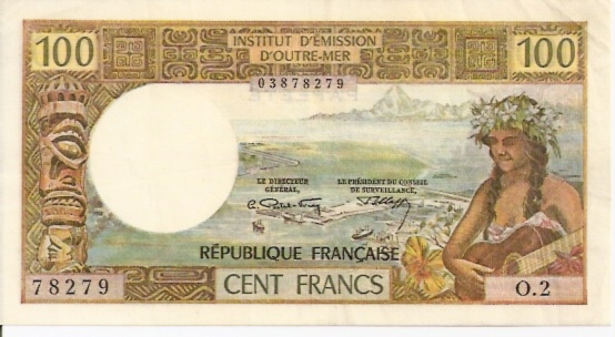 Instut D'Emission D'Outer -Mer Papeete Branch  100 Francs  1969-1971 ND Issue Dimensions: 200 X 100, Type: JPEG