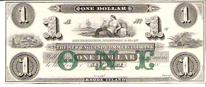 The New England Commercial Bank  1 Dollars  1856 Issue  Not in circulation anymore  AKA - Broken Notes Dimensions: 200 X 100, Type: JPEG