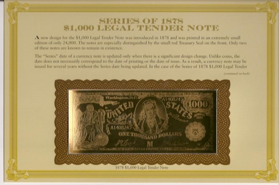 Series of 1878 $1000 - Legal Tender Note
